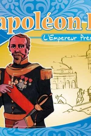 Napoléon III : l'Empereur Président