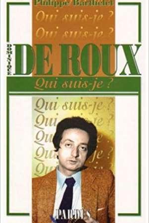 «Qui suis-je» Dominique de Roux