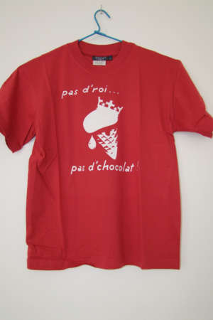 Tee shirt enfant «Pas d'roi pas… pas d'chocolat»