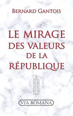 Le mirage des valeurs de la République