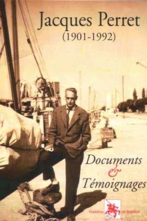 Jacques Perret 1901-1992