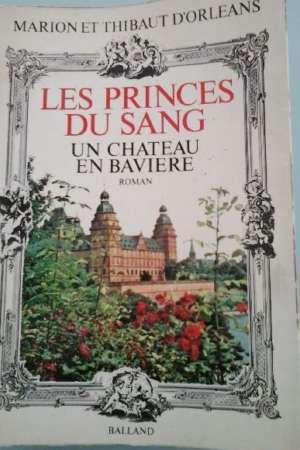 Les princes du sang – Un château en Bavière