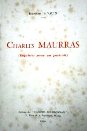 Charles Maurras, Esquisses pour un portrait