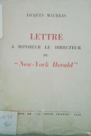 Lettre à Monsieur le directeur du»New-York Herald»
