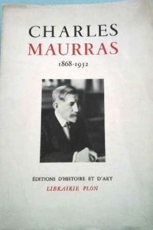 Charles Maurras 1868-1952