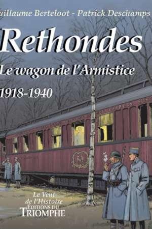 Rethondes, le wagon de l'armistice