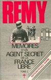 Mémoires d'un agent secret de la France libre, tome 2
