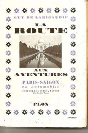 La route – Aux aventures de PARIS-SAÏGON en automobile