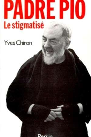 Padre Pio Le stigmatisé