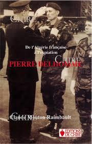 Pierre Delhomme De l'Algérie française à l'expiation