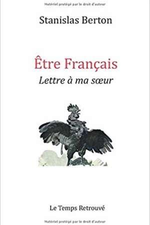 Etre français: Lettre à ma sœur