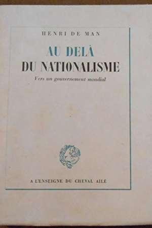 Au-delà du nationalisme – Vers un gouvernement mondial