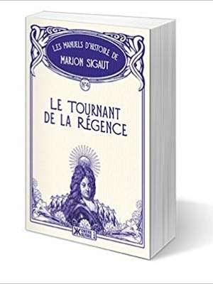 Le tournant de la Régence