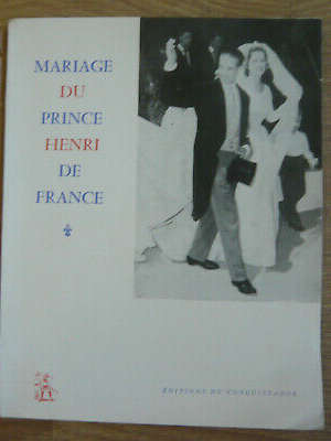 Mariage du Prince Henri de France