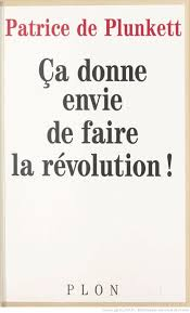 Ca donne envie de faire la révolution !