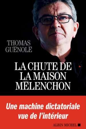 La chute de la maison Mélenchon