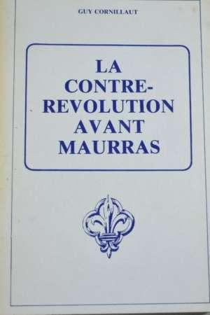 La contre-révolution avant Maurras