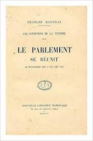 Les conditions de la Victoire – Le parlement se réunit