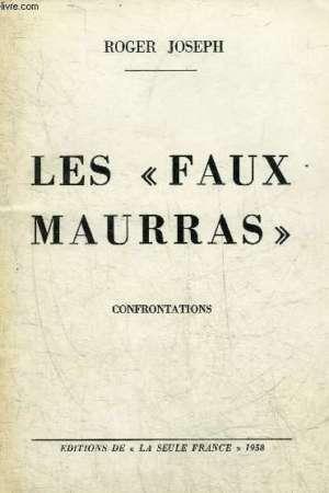 Les «faux Maurras» – Confrontations