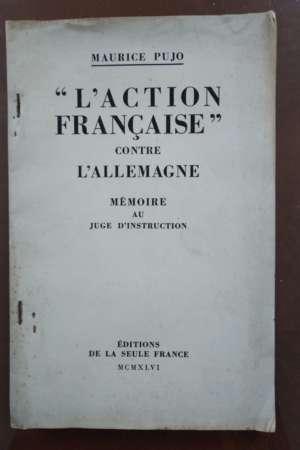 L'action française contre l'Allemagne – Mémoire au Juge d'instruction