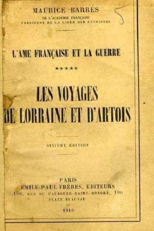 L'âme Française et la guerre – Les voyages de Lorraine et d'Artois