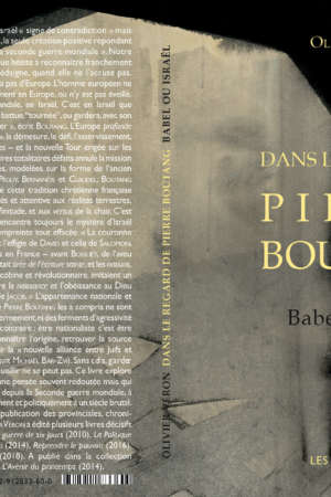 Dans le regard de Pierre Boutang Babel ou Israël
