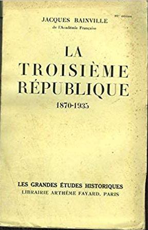 La troisième république – 1870-1935