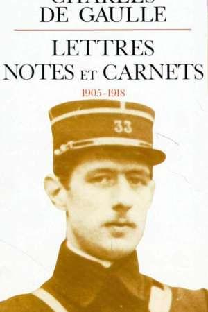Lettres notes et carnets, 1905-1918