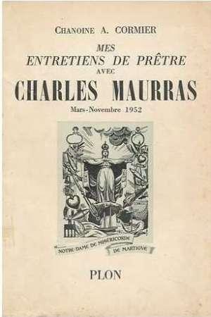 Mes entretiens de prêtres avec Charles Maurras