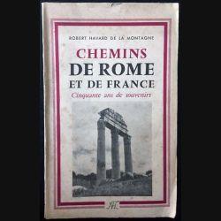 Chemins de Rome et de France – Cinquante ans de souvenirs