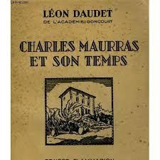 Charles Maurras en son temps