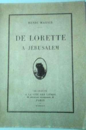 De Lorette à Jérusalem