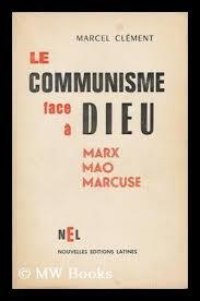 Le communisme face à Dieu – Marx Mao Marcuse