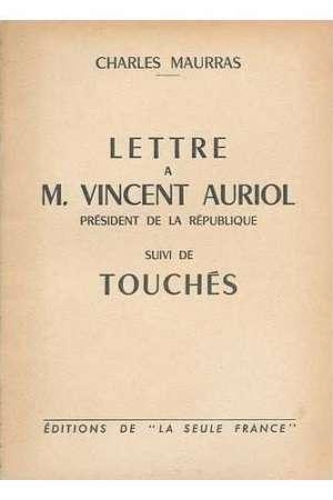 Lettre à Vincent Auriol Président de la République suivi de Touchés