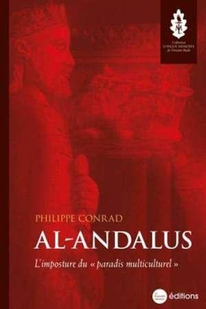 Al-Andalus : L'imposture du mythe du «paradis multiculturel»