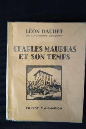 Charles Maurras et son temps