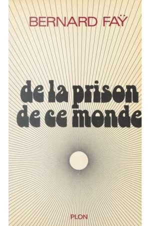 De la prison de ce monde