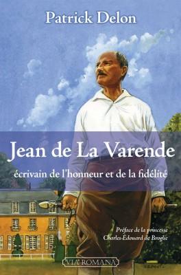 Jean de La Varende, écrivain de l'honneur et de la fidélité