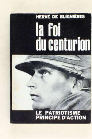 La foi du centurion – Le patriotisme, principe d'action