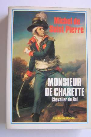 Monsieur de Charette – Chevalier du Roi