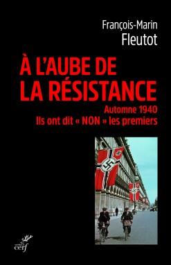 À l'aube de la résistance