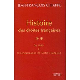 Histoire des droites françaises – de 1889 à la condamnation de l'Action française