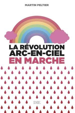 La révolution arc-en-ciel en marche