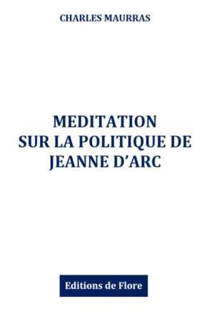 Méditation sur la politique de Jeanne d'Arc