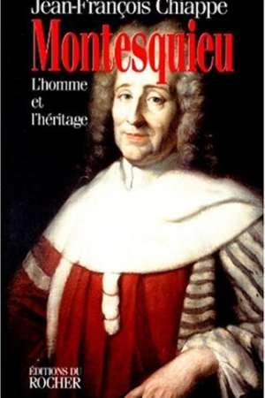 Montesquieu – L'homme et l'héritage