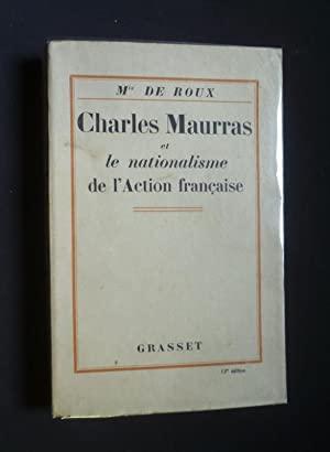 Charles Maurras et le nationalisme de l'Action française