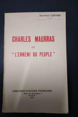 Charles Maurras ou l'ennemi du peuple