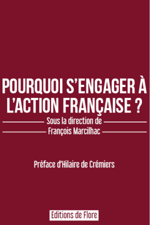 Pourquoi s'engager à l'Action française
