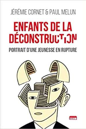 Enfants de la Deconstruction