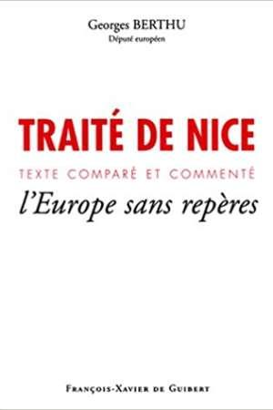 Traité de Nice – Texte comparé et commenté – l'Europe sans repères